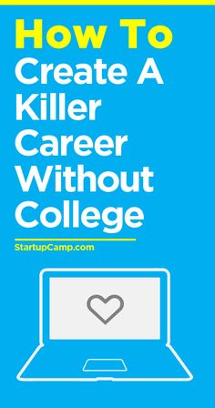 How to Create a Killer Career Without College
