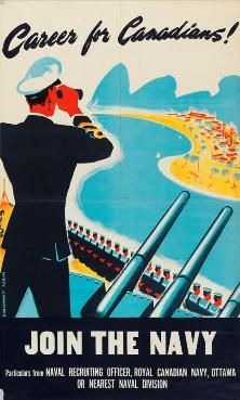Career for Canadians! Royal Canadian Navy, Canadian Army, Canadian History, Naval History, Military History, Posters Canada, Ww2 Propaganda Posters, Joining The Navy, Army Party