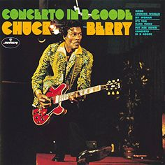 "Chuck Berry, ""Concerto In B Goode"" (1969)"