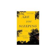 Are You Sleeping (Hardcover) (Kathleen Barber)