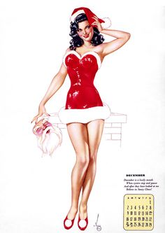 December is a lovely month When cynics stop and pause And after they have looked at me Believe in Santy Claus! Illustration by Alberto Vargas / Esquire calendar, December 1945.