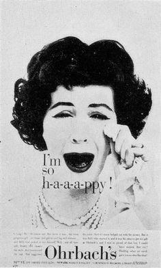 "I'm so h-a-a-a-ppy! ""The New York Times"" 1958, Ohrbach's Copywriter: Judy Protas Designer: Bob Gage Photographer: Wingate Paine"