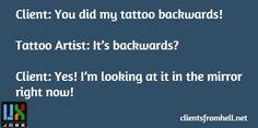Tattooed Backwards - UX Jobs 24 / 7   #Ux #Funny