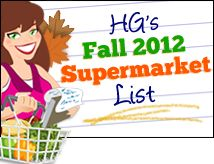 HG's LATEST Supermarket List (Fall 2012!)