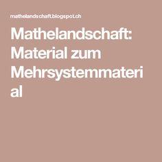 Mathelandschaft: Material zum Mehrsystemmaterial