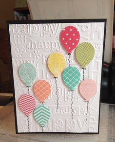 Birthday balloon card - Embossing Folder, Cricut/CTMH balloon stamp and cartridge, patterned papers