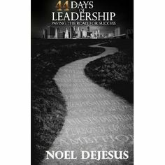 Reviewed by Bil Howard for Readers' Favorite  Maximizing your leadership potential is laid out in an easy to follow daily guide by Noel DeJesus in 44 Days of Leadership. The trek that the reader takes throughout this 44-day quest is meant to get the most out of every ounce of one's talent to lead. Put together in a simple and easy to follow manner, Noel uses each day to get the most bang for the buck, so to speak. Throughout this volume, Noel is transforming the intangible qualities of a…