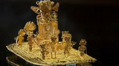"A gold raft found in 1969 by 3 Colombian villagers, depicting a man covered in gold, ""El Dorado"", going into a sacred lake"
