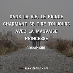 Gossip Girl, Citations Netflix, Netflix Quotes, Prince Charmant, Plus Belle Citation, Sad Quotes, Messages, Motivation, Sayings