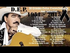 Joan Sebastian - 30 Grandes Exitos Enganchados - YouTube