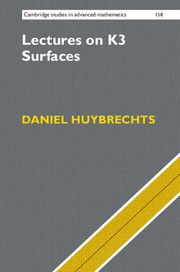 Lectures on K3 surfaces Huybrechts, Daniel Cambridge : Cambridge University Press, 2016 Novedades Noviembre 2016