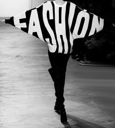 fashion is as fashion does