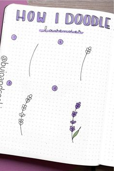 Check out the best lavender themed bullet journal spreads and layout ideas for inspiration! Bullet Journal Paper, Bullet Journal Lettering Ideas, Bullet Journal Notebook, Bullet Journal School, Bullet Journal Ideas Pages, Bullet Journal Inspiration, Life Journal, Doodle Drawings, Easy Drawings