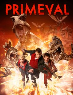 Primeval...awesome show. Always will be a favorite.