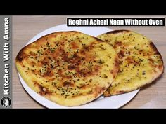 How to make Achari Roghni Naan Recipe Without Oven On Tawa at Home With Quick and Easy Method by Kitchen With Amna. Mixed Pickle, Naan Recipe, Oven, Pizza, Indian, Healthy, Kitchen, Easy, Youtube