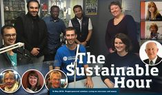 People-powered solutions saving on emissions and money – The Sustainable Hour no 216 on 16 May 2018 with Dan Cowdell, Alex Georgiou, Alicia Brown, Philip Ajyapong, Pouriya Ebrahampour, Osmani Juarez, Vicki Perrett, Sarah Mansfield, Ian Dunlop, Sheryl Biddle, Jen Fuller and Lindsey Fuller