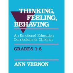 Thinking, Feeling, Behaving: An Emotional Education Curriculum for Children/Grades 1-6