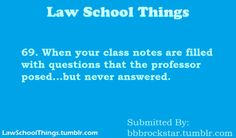 I hate that.... Law School Things # 69