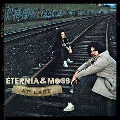 Eternia & MoSS – At Last
