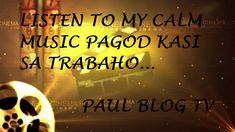 CALM MUSIC PAMPATANGAL PAGOD Instrumental Music, Music Instruments, Calm, Youtube, Blog, Instrumental, Musical Instruments, Blogging, Youtubers