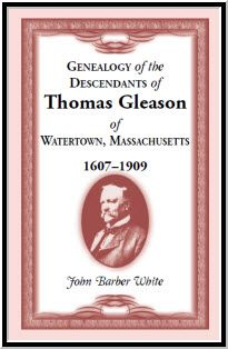 Genealogy of the Descendants of Thomas Gleason of Watertown, Mass. Primarily a male-line genealogy covering ten generations. Descendants lived throughout the Northeast and Midwest. paper, index, 672 pp. Family Genealogy, Descendants, Family History, Barber, Products, Genealogy, Barbershop, Gadget