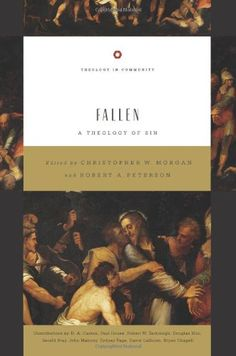 Download Fallen: A Theology of Sin (Theology in Community) ebook free