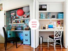 Renovate one of your closets as a work station to save vital space.