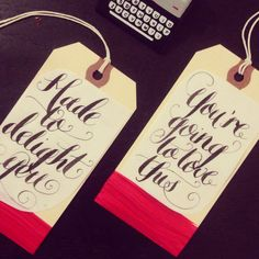 Hand lettered tags