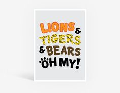 OH MY! Printable Poster - Kids Wall Art, Unisex Kids Bedroom Playroom Nursery Print, Kids Decor, Lions Tigers Bears, Animal Print Lettering