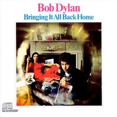 USED COMPACT DISC Bringing It All Back Home is the fifth studio album by American singer-songwriter Bob Dylan, released in March 1965 by Columbia Records. Subterranean Homesick Blues She Belongs To Me