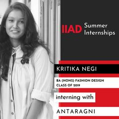 Congratulations Kritika! We're sure you're going to have an amazing time interning with the talented team at Antaragni. Antaragni is one of the most famous clothing brands in India. It is basically a perspective that focuses on two extremes, to break away and yet embrace the mundane. Its philosophy states that each fabric has its own character waiting to be explored and the label is a representation of the same.