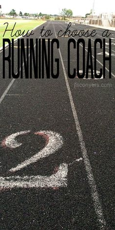 How To Choose A Running Coach. jillconyers.com