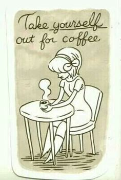 Get yourself some coffee