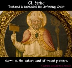 Did you know that 3rd February is the memorial of St. Blaise, patron saint of throat illnesses? #CatholicFacts