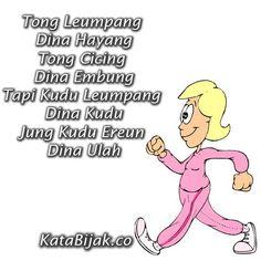 Kata Kata Bahasa Sunda _ Tong Leumpang di Hayang Tong Cicing Dina Embung