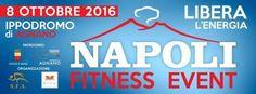 Napoli Fitness Event - 8 ottobre 2016 - Ippodromo di Agnano