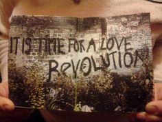 I love this photo. Love Revolution baby!