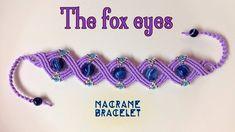 Macrame bracelet tutorial: The fox eyes armlet - Easy step by step guide