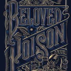 thedailytype: Beloved poison  . From a beautiful type work by @jordan_metcalf __ Featured by @thedailytype #thedailytype Learning stuffs via: www.learntype.today __