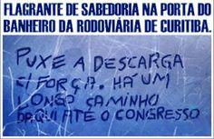 Brasil-Congresso Nacional-2009-Frase-Flagrante de sabedoria na porta do banheiro