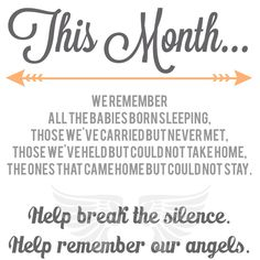 Pregnancy & Infant Loss Awareness Month: I may not have an angel baby of my own but anyone who does needs support for what they've gone through, and a lot of people don't realize that October is pregnancy and infant loss awareness month, unless they've been through a loss themselves.