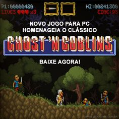 Novo jogo para PC homenageia o clássico Ghosts'n Goblins. Baixe agora! Leia o artigo completo: http://wp.me/p90oS-f7