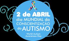 Dia Mundial do autismo 2 de abril