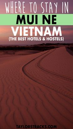 Mui Ne is a small place in Vietnam but it has plenty of places to stay! Click to find the best places to stay in Mui for any budget. #vietnam ****** Where to stay in Mui Ne | Mui Ne resort | Mui Ne beach | Mui Ne hotel | Mui Ne hostel | Mui Ne Vietnams hotels | Vietnam destinations | Vietnam travel | Southeast Asia destinations | Southeast Asia travel