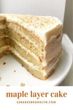 Maple layer cake maple dessert recipes, maple syrup recipes, no bake desserts, cake Maple Cake, Maple Syrup Cake, Layer Cake Recipes, Layer Cakes, Poke Cakes, Cupcake Recipes, Maple Syrup Recipes, Maple Dessert Recipes, Thanksgiving Cakes