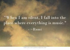 ~*~ When I am silent, I fall into the place where everything is music. ~*~  (INFJ)