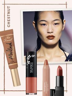 The new nude is a little darker, a little warmer, and a little more brown—a color that's best described as chestnut—and the models at the spring Kenzo show wore a full-on glossy version that had us rethinking all our pink-y nudes.  Too Face Melted Chocolate Liquified Long Wear Lipstick in Chocolate Honey, $21 (toofaced.com).  Nuance Salma Hayek Liquid Lipstick in Nude Nectar, $9.99 (cvs.com).  Neutrogena MoistureSmooth Color Stick in Classic Nude, $8.99 (ulta.com).  Nars Satin Lipstick in…