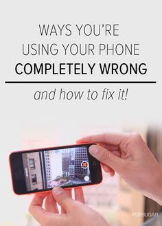 It's recently come to our attention that a lot of phone and tablet users are using their gadgets completely wrong — without even realizing it! Check out our life-changing solutions to everyday tech mistakes.