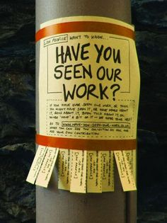 """have you seen our work?"" genius marketing idea."