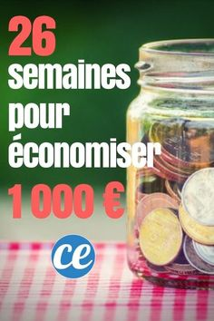 Relevez le Défi : 26 Semaines Pour Économiser 1 000 €. How To Know, How To Make Money, Budgeting Process, Money Jars, Communication Networks, Best Budget, Sales And Marketing, Business Planning, Earn Money